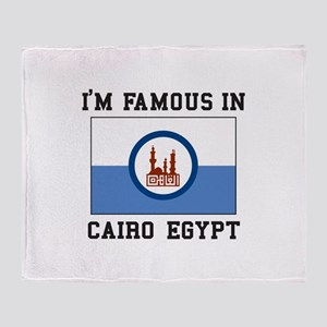"I""M Famous In Cairo Egypt Throw Blanket"