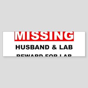 Missing Husband Lab Sticker (Bumper)