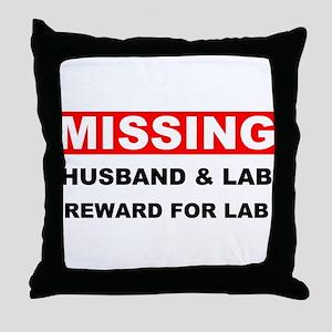 Missing Husband Lab Throw Pillow