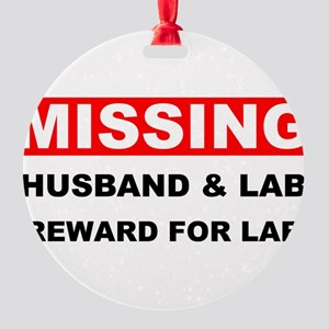 Missing Husband Lab Round Ornament
