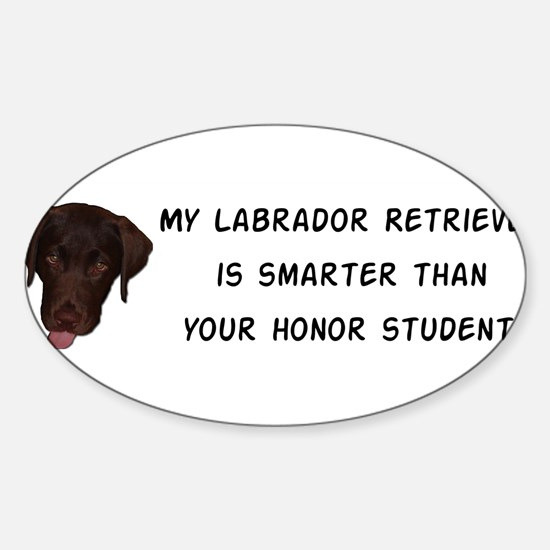 Smart Labrador Retriever Sticker (Oval)