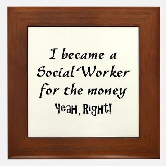 social worker money Framed Tile