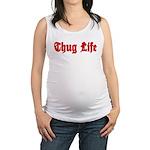 Thug Life 2 Maternity Tank Top