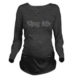 Thug Life 2 Long Sleeve Maternity T-Shirt