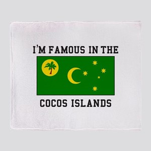 I'm Famous In The Cocos Islands Throw Blanket