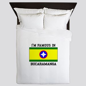 I'm Famous In Bucaramanga Queen Duvet