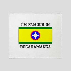 I'm Famous In Bucaramanga Throw Blanket