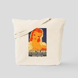 Breast Feeding Advocacy Tote Bag