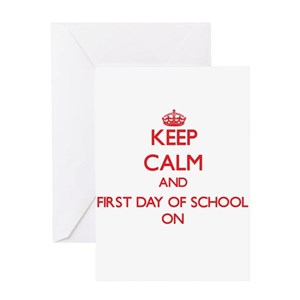First day of school greeting cards cafepress m4hsunfo