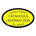 Spoiled Catahoula Leopard Dog Oval Sticker