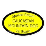 Spoiled Caucasian Mountain Dog Oval Sticker