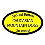 Spoiled Caucasian Mountain Dogs Oval Sticker