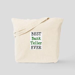 best bank teller Tote Bag