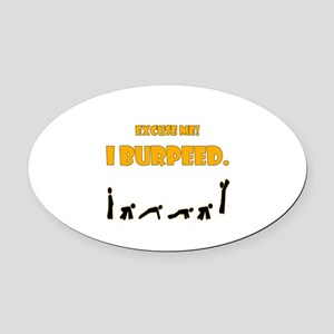 I Burpeed Oval Car Magnet
