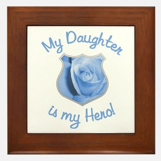 Daughter Police Hero Framed Tile
