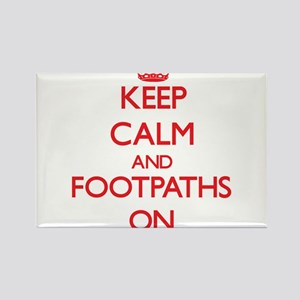Keep Calm and Footpaths ON Magnets
