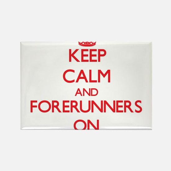 Keep Calm and Forerunners ON Magnets