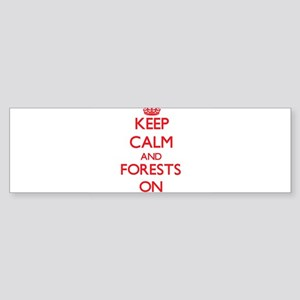 Keep Calm and Forests ON Bumper Sticker