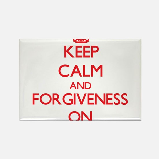 Keep Calm and Forgiveness ON Magnets