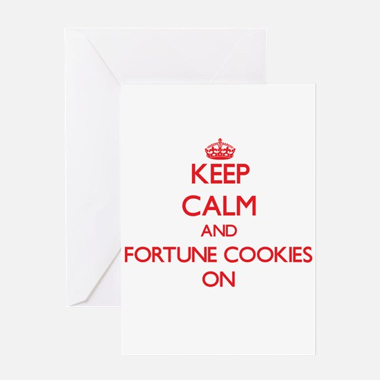 Keep Calm and Fortune Cookies ON Greeting Cards