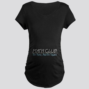Math Club - Be There, And Be Square Maternity Dark