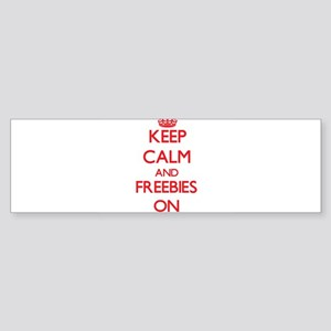 Keep Calm and Freebies ON Bumper Sticker