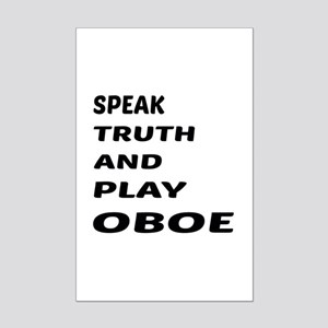 Speak Truth And Play Oboe Mini Poster Print