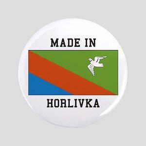 Made In Horlivka Button