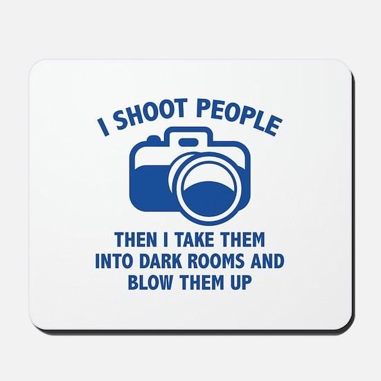 I Shoot People Mousepad