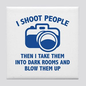 I Shoot People Tile Coaster