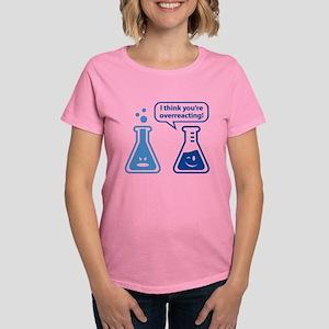 I Think You're Overreacting! Women's Dark T-Shirt