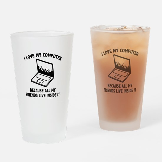 I Love My Computer Drinking Glass
