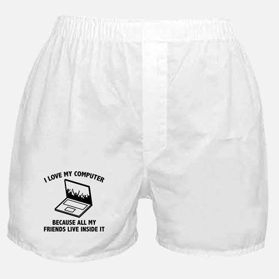 I Love My Computer Boxer Shorts
