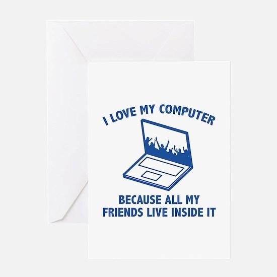 I Love My Computer Greeting Card