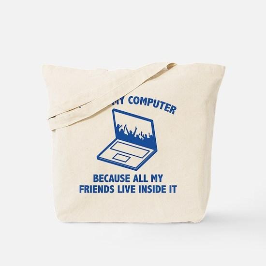 I Love My Computer Tote Bag