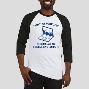 I Love My Computer Baseball Jersey