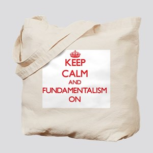 Keep Calm and Fundamentalism ON Tote Bag