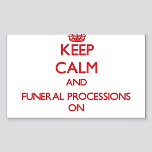 Keep Calm and Funeral Processions ON Sticker