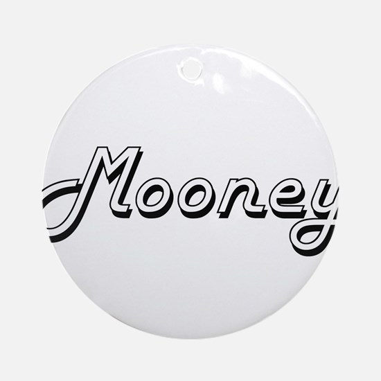 Mooney surname classic design Ornament (Round)
