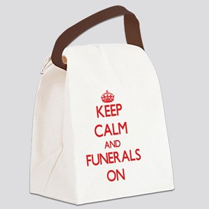 Keep Calm and Funerals ON Canvas Lunch Bag