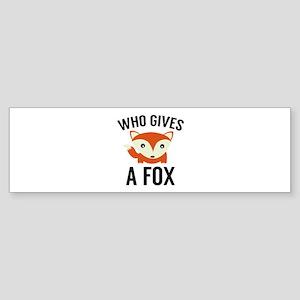 Who Gives A Fox Sticker (Bumper)
