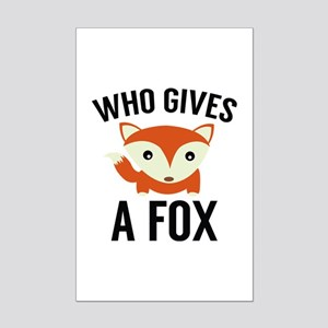 Who Gives A Fox Mini Poster Print