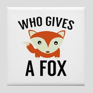 Who Gives A Fox Tile Coaster