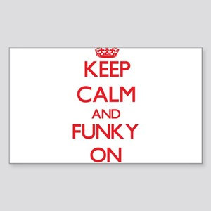 Keep Calm and Funky ON Sticker