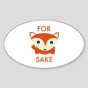 For Fox Sake Sticker (Oval)