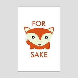 For Fox Sake Mini Poster Print