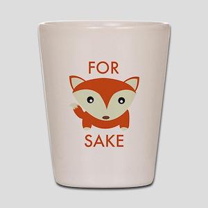 For Fox Sake Shot Glass