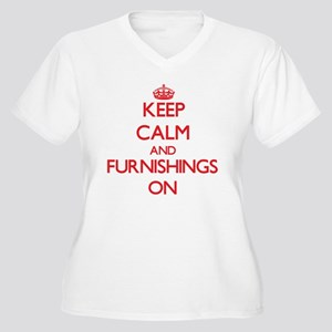 Keep Calm and Furnishings ON Plus Size T-Shirt