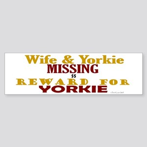Wife & Yorkie Missing Bumper Sticker