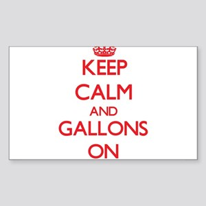 Keep Calm and Gallons ON Sticker